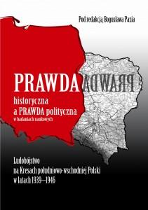 Paz B - Prawda historyczna a prawda polityczna